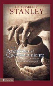 BENDICIONES DEL QUEBRANTAMIENTO, LAS