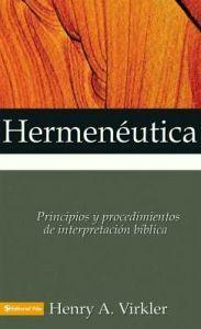 HERMENEUTICA -PRINCIPIOS Y PROCEDIMIENTOS DE INTERPRETACION BIBL.