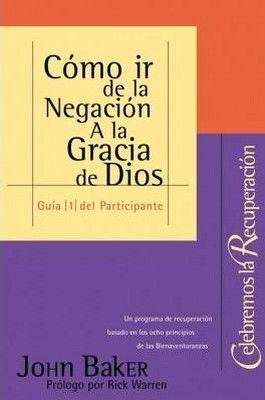 COMO IR DE LA NEGACION A LA GRACIA DE DIOS (GUIA 1 DEL PARTICIP.)