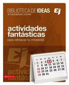 BIBLIOTECA DE IDEAS DE ESP.JUV. -ACTIVIDADES FANTASTICAS-