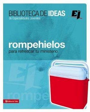 BIBLIOTECA DE IDEAS DE ESPECIAL. JUVENILES -ROMPEHIELOS-