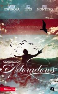 GENERACION DE ADORADORES