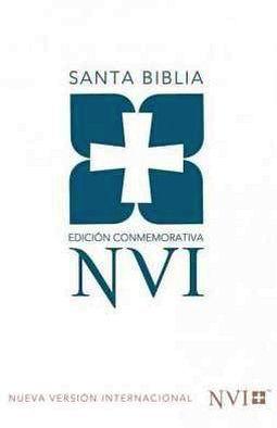 SANTA BIBLIA ED. CONMEMORATIVA NVI (EMP/VERSION INTERNACIONAL)