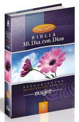 BIBLIA -MI DIA CON DIOS- (PENSAMIENTOS DEVOCIONALES P/LA MUJER)
