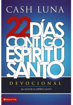 22 DIAS CONTIGO ESPIRITU SANTO -DEVOCIONAL-