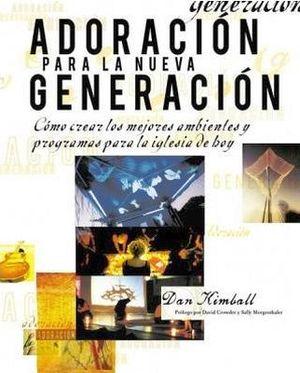 ADORACION PARA LA NUEVA GENERACION