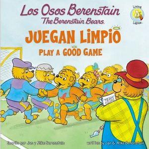 OSOS BERENSTAIN, LOS -JUEGAN LIMPIO-