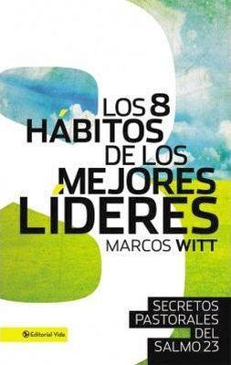 8 HABITOS DE LOS MEJORES LIDERES, LOS     (EMPASTADO)