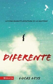 DIFERENTE -LA EMOCIONANTE AVENTURA DE LA SANTIDAD-