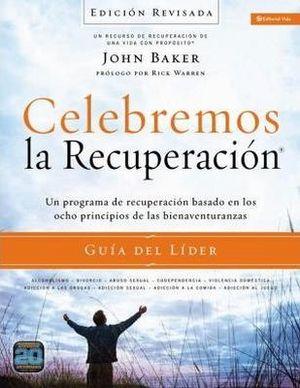 CELEBREMOS LA RECUPERACION -GUIA DEL LIDER- (ED. REVISADA)