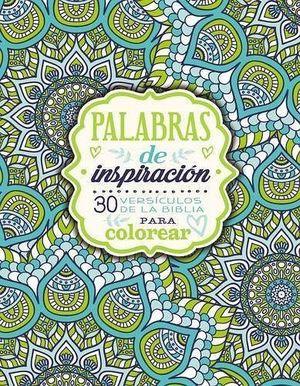 PALABRAS DE INSPIRACION -30 VERSICULOS DE LA BIBLIA P/COLOREAR-