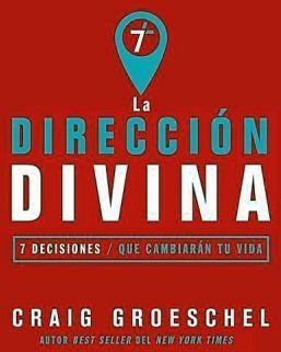 DIRECCION DIVINA, LA -7 DECISIONES QUE CAMBIARAN SU VIDA-