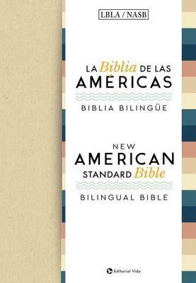BIBLIA DE LAS AMERICAS -BIBLIA BILINGUE-  (EMPASTADO/LBLA/NASB)