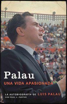 PALAU -UNA VIDA APASIONADA-