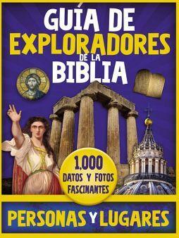 GUÍA DE EXPLORADORES DE LA BIBLIA -PERSONAS Y LUGARES- (GF/EMP.)