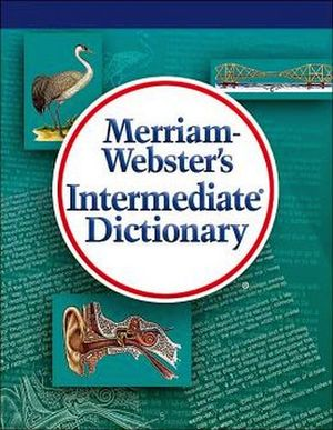 MERRIAM WEBSTER'S INTERMEDIATE DICTIONARY '04