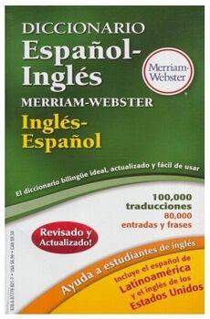 MERRIAM WEBSTER'S DICCIONARIO ESPAÑOL-INGLES 2014