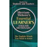 MERRIAM WEBSTER'S ESSENTIAL LEARNER'S ENGLISH DICTIONARY