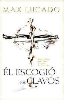 ESCOGIO LOS CLAVOS, EL