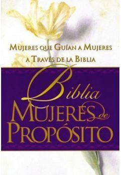 BIBLIA MUJERES DE PROPOSITO -MUJERES QUE GUIAN- (EMP/BLANCO/MORAD