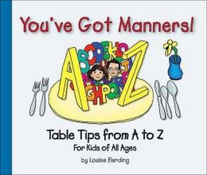 YOU'VE GOT MANNERS!
