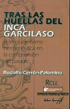 TRAS LAS HUELLAS DEL INCA GARCILASO.