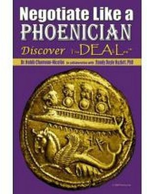 NEGOTIATE LIKE A PHOENICIAN (HARDCOVER)