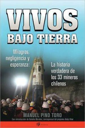 VIVOS BAJO TIERRA (ALIVE UNDERGROUND)