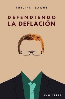 DEFENDIENDO LA DEFLACIÓN