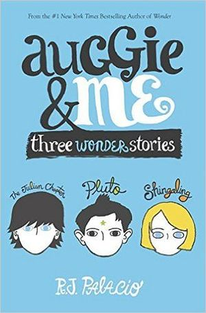 AUGGIE AND ME: THREE WONDER SERIES