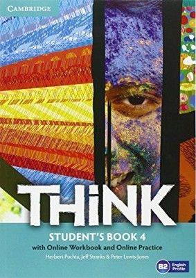 THINK 4 B2 BK W/ONLINE WORKBOOK & ONLINE PRACTICE