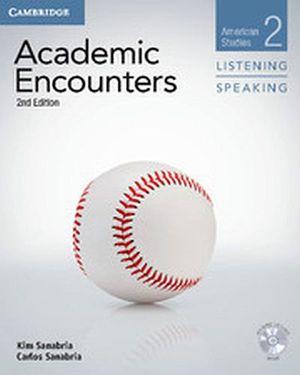 ACADEMIC ENCOUNTERS 2ED AMERICAN STUDIES 2 LIST & SPEAK BK W/DVD