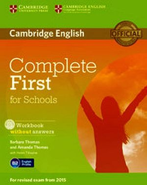 COMPLETE FIRST FOR SCHOOL WORKBOOK W/AUDIO CD