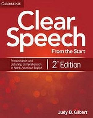 CLEAR SPEECH FROM THE START STUDENT'S BOOK 2ED.