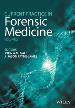 CURRENT PRACTICE IN FORENSIC MEDICINE VOL.2