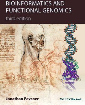 BIOINFORMATICS AND FUNCTIONAL GENOMICS 3ED.