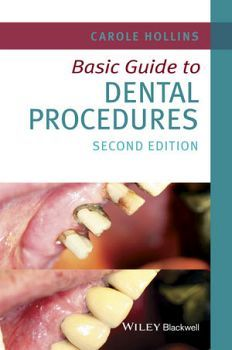 BASIC GUIDE TO DENTAL PROCEDURES 2ED.