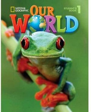 OUR WORLD 1 STUDENT BOOK W/CD-ROM -AMERICAN ED-