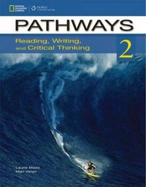 PATHWAYS 2 READING, WRITING AND CRITICAL THINKING BOOK