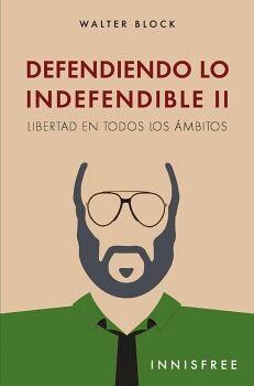 DEFENDIENDO LO INDEFENDIBLE II