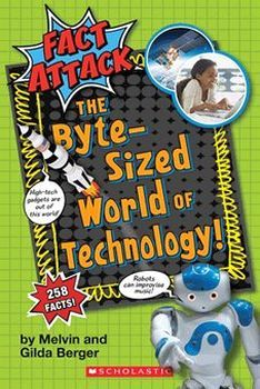 FACT ATTACK # 2: THE BYTE-SIZED WORLD OF TECHNOLOGY