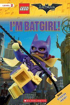 I'M BATGIRL!  -LEGO BATMAN MOVIE-