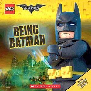 BEING BATMAN  -LEGO BATMAN MOVIE-