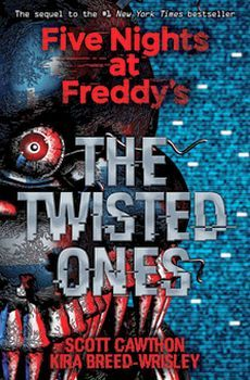 FIVE NIGHTS AT FREDDY'S # 2: THE TWISTED ONES