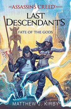AN ASSASSIN'S CREED NOVEL SERIES # 3: FATE OF THE GODS