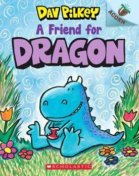 DRAGON # 1: A FRIEND FOR DRAGON AN ACORN BOOK