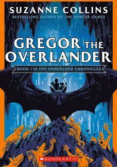 UNDERLAND CHRONICLES # 1: GREGOR THE OVERLANDER