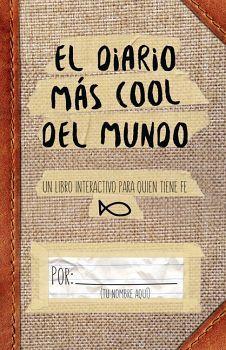 DIARIO MAS COOL DEL MUNDO, EL -UN LIBRO INTERACTIVO P/QUIEN TIENE