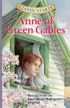 CLASSIC STARTS: ANNE OF GREEN GABLES