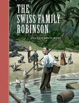 THE SWISS FAMILY ROBINSON -UNABRIDGED-